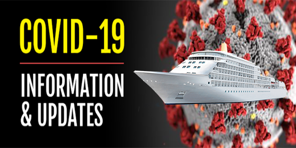 COVID-19 Pandemic Cruise Information