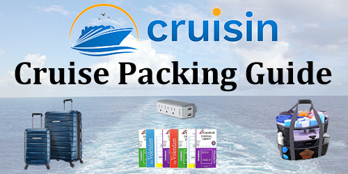 CRUISIN Cruise Packing Guide